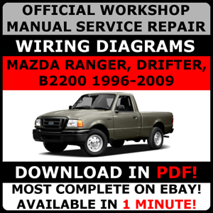 OFFICIAL-WORKSHOP-Service-Repair-MANUAL-MAZDA-RANGER-DRIFTER-B2200-1996-2009