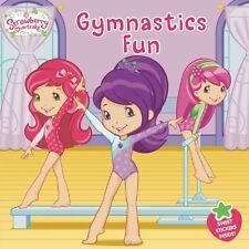Strawberry Shortcake: Gymnastics Fun by Mickie Matheis (2014, Picture Book)