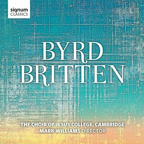 The Choir of Jesus College Cambridge - Byrd / Britten [CD]