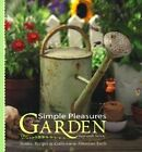 Simple Pleasures of the Garden: Stories, Recipes, and Crafts from the Abundant Earth by Susannah Seton (Paperback, 2000)