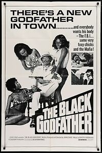 THE-BLACK-GODFATHER-1974-Movie-Poster-27x41-Blaxploitation-BMovie-MoviePoster