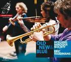 Old,New & Blue von Eric Vloeimans,Holland Baroque Society (2013)