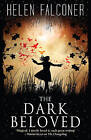 The Dark Beloved by Helen Falconer (Paperback, 2016)