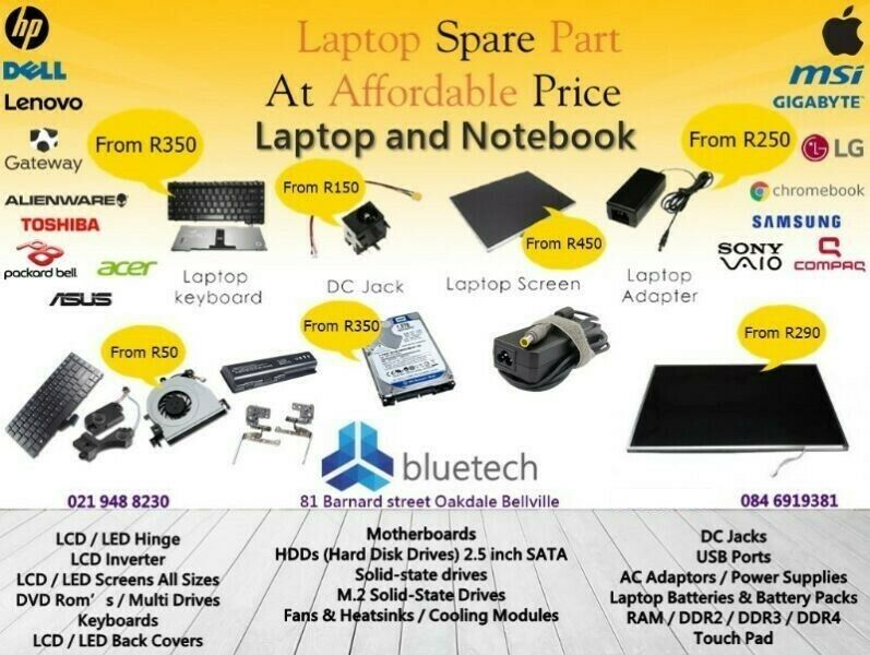 Notebook parts, Bluetech Oakdale Bellville 021 948 8230.