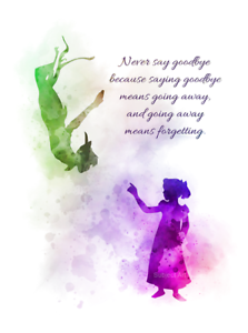 art print peter pan quote never say goodbye wendy nursery wall