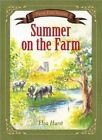 Summer on the Farm: Based on a True Story by Elva Hurst (Paperback, 2014)