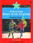 American Start with English: 4: Student Book by D. H. Howe (Paperback, 1997)