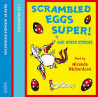 Scrambled Eggs Super! and Other Stories by Dr. Seuss (CD-Audio, 2008)