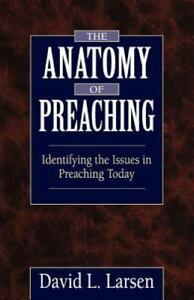 NEW-The-Anatomy-of-Preaching-Identifying-the-Issues-in-Preaching-Today