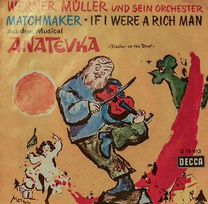 Werner-Muller-Anatevka-Matchmaker-If-I-Were-a-Rich-Man-7-034-Singles
