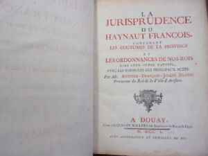 100% Vrai Impression De Douay Mdccl La Jurisprudence Du Haynaut François. Pour Aider à DigéRer Les Aliments Gras