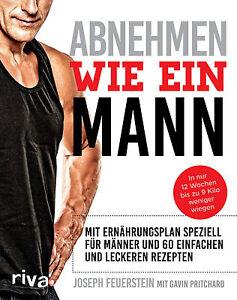 Abnehmen-wie-ein-Mann-Ernaehrungsplan-fuer-Maenner-Rezepte-Training-Sport-Buch