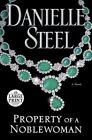 Property of a Noblewoman by Danielle Steel (Paperback, 2016)