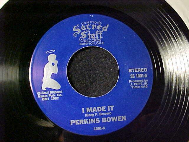 PERKINS BOWEN I Made It RARE LA BLACK GOSPEL 45 on COMPTON'S SACRED STAFF Hear