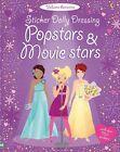 Sticker Dolly Dressing. Popstars and Movie Stars von Lucy Bowman und Fiona Watt (2010, Taschenbuch)