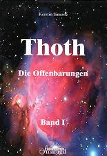 THOTH - DIE OFFENBARUNGEN BAND 1 - Kerstin Simone BUCH - NEU