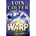 The Forever Man by Eoin Colfer (Paperback, 2015)