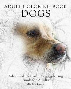 Image Is Loading 2 Adult Coloring Book Dogs Advanced Realistic