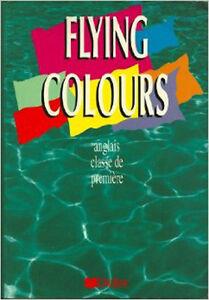 Flying-Colors-Anglais-Classe-de-Premiere