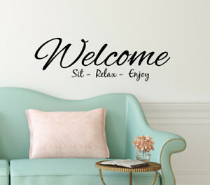 Welcome Sit Relax Enjoy Wall Sticker Home Quotes Inspirational Love