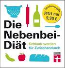 Die Nebenbei-Diät. Schlank werden für Zwischendurch von Elisabeth Lange (2015, Taschenbuch)