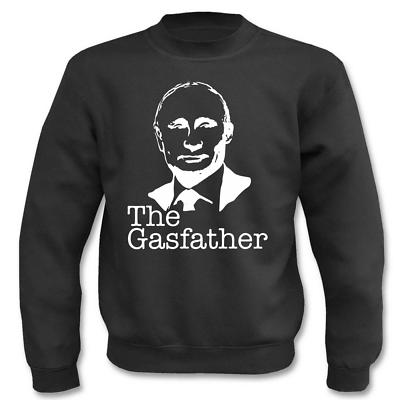 UnermüDlich Pullover Putin - The Gasfather I Fun I Sprüche I Lustig I Sweatshirt