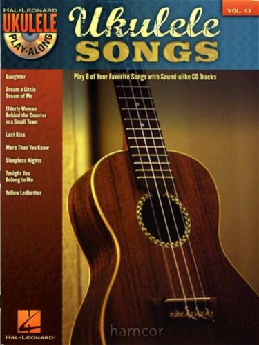 Ukulele Songs Ukulele Play-Along Volume 13 Chord Melody Songbook with CD