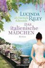 Das italienische Mädchen von Lucinda Riley (2014, Klappenbroschur)