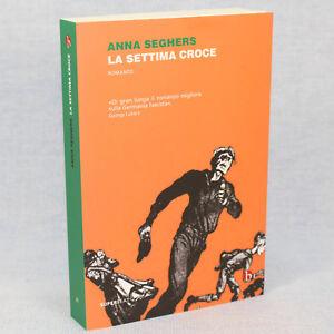 Anna-Seghers-LA-SETTIMA-CROCE-ed-Superbeat-2015-cop-morbida