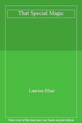 That Special Magic,Laurien Blair
