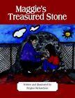 Maggie's Treasured Stone 9781425930950 by Regina Richardson Book