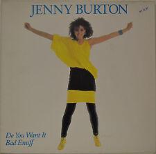 """JENNY BURTON - DO YOU WANT IT BAD ENUFF  12""""  LP (N905)"""