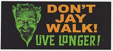 RaRe GHOULARDI Don't Jay Walk Live Longer STICKER CLEVELAND TV DECAL Turn Blue