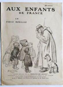 JOURNAL 1915 AUX ENFANTS DE FRANCE - ILLUSTRATIONS GEORGES REDON - GUERRE 14-18