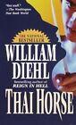 Thai Horse by Diehl W (Paperback, 1996)