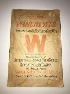 ORIGINAL 1908 Winchester Arms Catalogue #74 Rifles Shotguns Ammunition Complete!