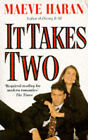 It Takes Two by Maeve Haran (Paperback, 1995)