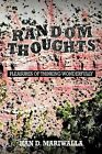 Random Thoughts: Pleasures of Thinking Wonderfully by Kan D Mariwalla (Paperback / softback, 2012)