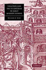 Theatres and Encyclopedias in Early Modern Europe by William N. West (Paperback, 2006)