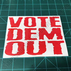 Vote-Dem-Out-Patriotic-Conservative-American-Second-Amendment-Decal-Sticker