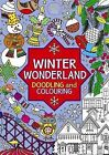 Winter Wonderland: Doodling and Colouring by Michael O'Mara Books Ltd (Paperback, 2011)