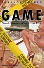The Game by Holmes Shannon, A. Brown Tracy, K'wan, I. Moses Kenya, M. Jossel Joylynn, Washington Shere, Stringer Vickie, Long Thomas (Paperback, 2003)