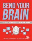 Bend Your Brain: 201 Puzzles to Blow (and Grow) Your Mind by Lindsay Gaskins (Paperback, 2014)