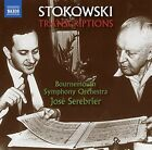 Stokowski Transcriptions Bournemouth Symphony Orchestra José Serebrier Naxos