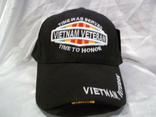 Vietnam Veteran Time was served Time to Honor Ball Cap Hat in Black New H23
