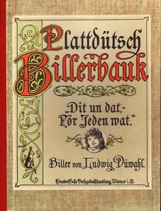 Plattduetsch-Billerbauk-Dit-un-dat-foer-Jeden-wat-Bilderbuch-Ludwig-Duenwahl