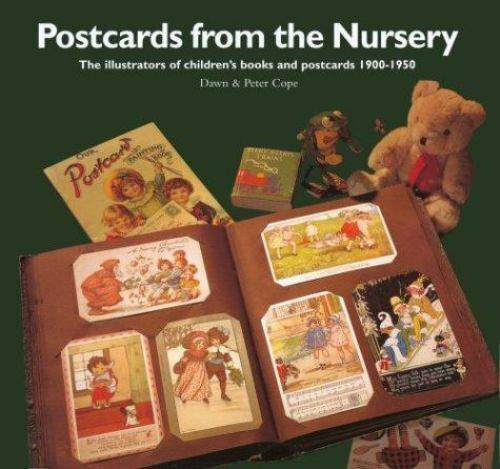 Postcards from the Nursery: Children's Books and Postcards 1900-1950