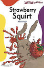 Strawberry Squirt by Patrice Aggs (Paperback, 2004)