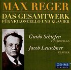 Max Reger: Das Gesamtwerk fr violoncello und klavier (CD, Sep-2016, 2 Discs, Oehms Classics)