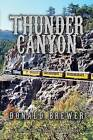 Thunder Canyon by Donald Brewer (Paperback / softback, 2015)